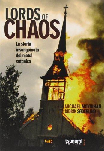 Lords of chaos. La storia insanguinata del metal satanico - Amazon Libri