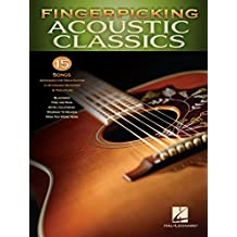 Fingerpicking Acoustic Classics: 15 Songs Arranged for Solo Guitar in Standard Notation & Tab