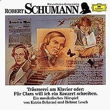 Wir entdecken Komponisten - Robert Schumann: Träumerei