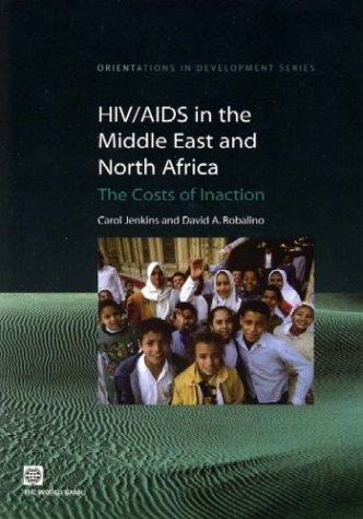 hiv-aids-in-the-middle-east-and-north-africa-the-costs-of-inaction-orientations-in-development