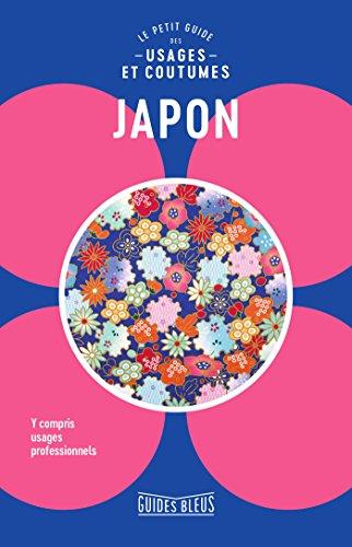 Le petit guide des usages & coutumes Japon