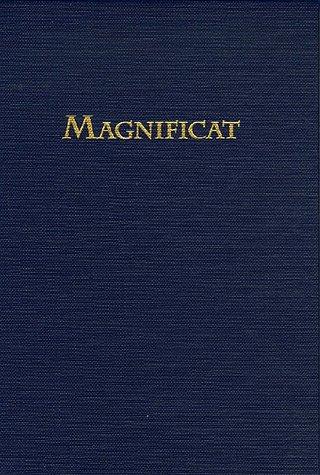 Magnificat : Chant grégorien, Motets polyphoniques, Cantiques en Français, Pour chanter durant toute l'année liturgique