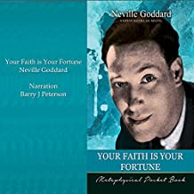 Your Faith Is Your Fortune: Metaphysical Pocket Book