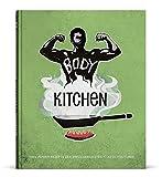 Produkt-Bild: Body Kitchen - Das Fitness-Kochbuch: 100+ Power Rezepte der erfolgreichsten Fitness-YouTuber