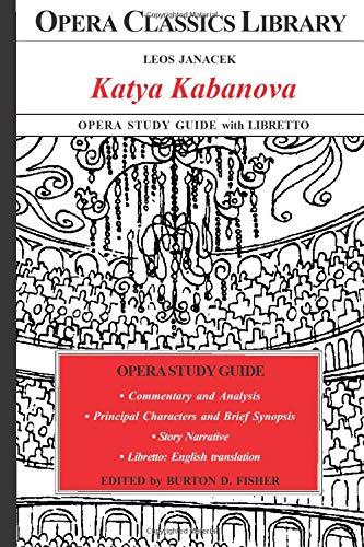 KATYA KABANOVA Opera Study Guide with Libretto