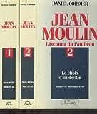 Jean Moulin : L'inconnu du Panthéon, tome 1 : Une ambition pour la République (Juin 1899 - Juin 1936)