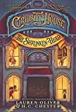 Curiosity House: The Shrunken Head by Lauren Oliver (2016-05-03)