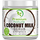 Coconut Milk Body Scrub 12 oz For Face & Body, 100% Natural By Premium Nature by Premium Nature