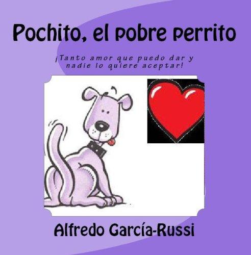 Pochito, el pobre perrito