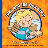 Alex and the Box Shop: The Sound of X (Sounds of Phonics) (English Edition)