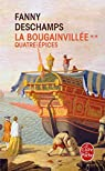 La Bougainvillée, tome 2 : Quatre-épices  par Deschamps