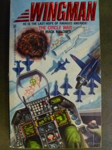 The Circle War (Wingman) by M. Maloney (1987-07-01)