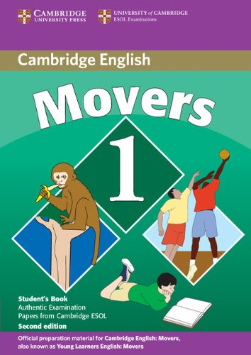 Cambridge young learners english tests. Movers. Student's book. Per la Scuola media. Con espansione online: Cambridge Young Learners English Tests ... the University of Cambridge ESOL Examinations