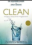Clean: reinigen, restaurieren, regenerieren (German Edition)