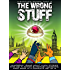 The Wrong Stuff, K'Barthan Series: Part 2: British comedy, sci-fi fantasy. (The K'Barthan Trilogy)