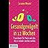 Gesundgevögelt in 12 Wochen: Praxisbuch für Paare und alle, die es wieder werden wollen
