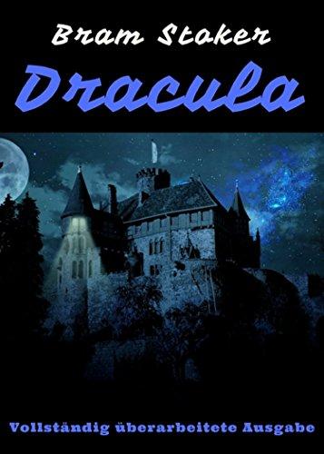 Dracula: Vollständig überarbeitete Ausgabe (German Edition)