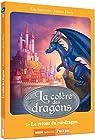 La colère des dragons, tome 1 : Le retour du roi-dragon par Fleury
