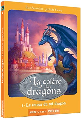 La colère des dragons (1) : Le retour du roi-dragon