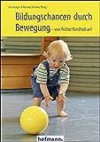 Bildungschancen durch Bewegung - von früher Kindheit an!