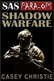 SAS Para-Ops Book #7: Shadow Warfare