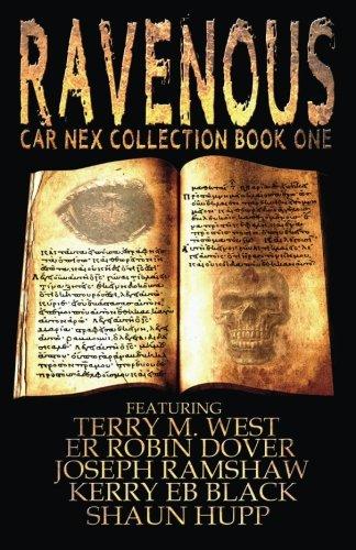 Ravenous: Car Nex Collection Book One