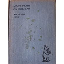 Mary Plain on Holiday.