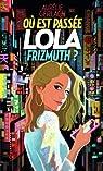 Où est passée Lola Frizmuth? par Gerlach