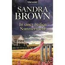 In einer heißen Sommernacht: Roman