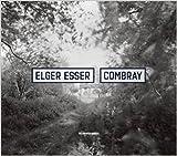 Elger Esser - Combray 2005-2016