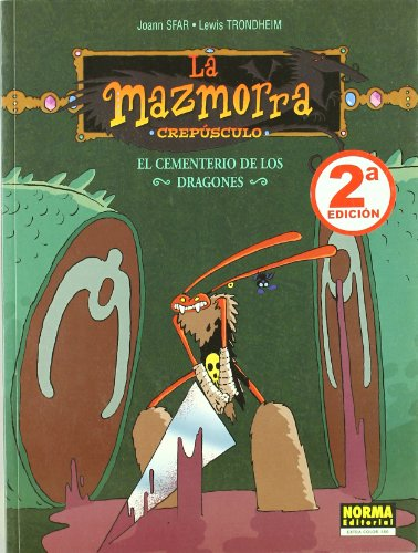 LA MAZMORRA CREPÚSCULO 101. EL CEMENTERIO DE LOS DRAGONES (EXTRA COLOR) por Joann Sfar