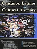CHICANOS, LATINOS AND CULTURAL DIVERSITY: AN ANTHOLOGY by ESPINOZA DIONNE (2004-07-08)