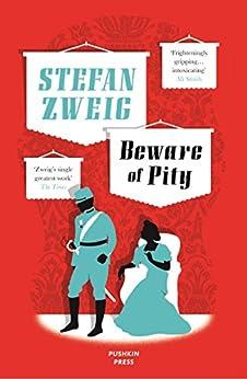 Beware of Pity by [Zweig, Stefan]
