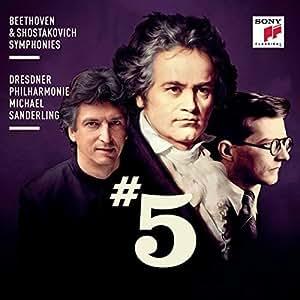 Beethoven & Shostakovich: Symphonies No. 5