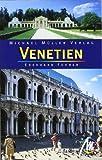 Venetien: Reisehandbuch mit vielen praktischen Tipps. - Eberhard Fohrer