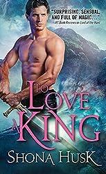 To Love a King (Annwyn Series)