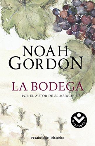 La bodega (Rocabolsillo Bestseller) por Noah Gordon
