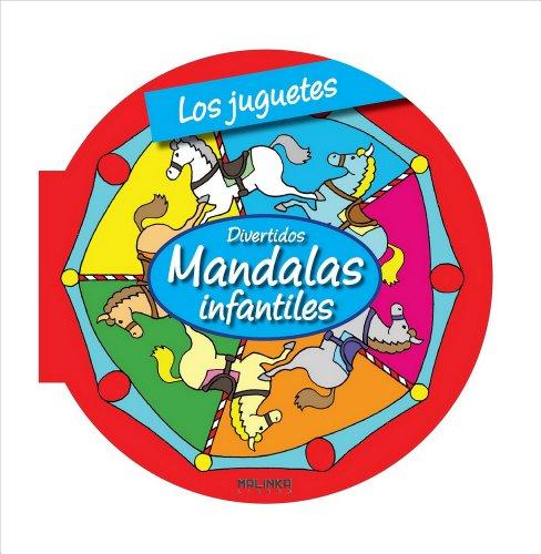 Los juguetes (Mandalas infantiles)