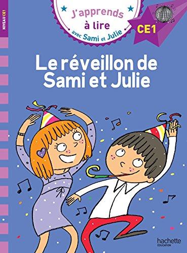 Sami et Julie CE1 Le réveillon de Sami et Julie par Emmanuelle Massonaud