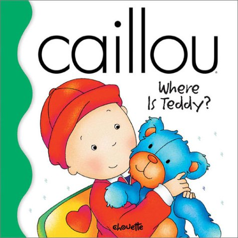 Caillou Where Is Teddy?