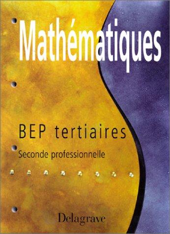 Fiches mathématiques, BEP tertiaires, seconde professionnelle