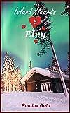 Island Hearts 5 - Elvy: Kurzroman: eine spannende Polarnachtromanze