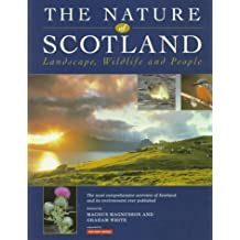 The Nature of Scotland: Landscape, Wildlife and People