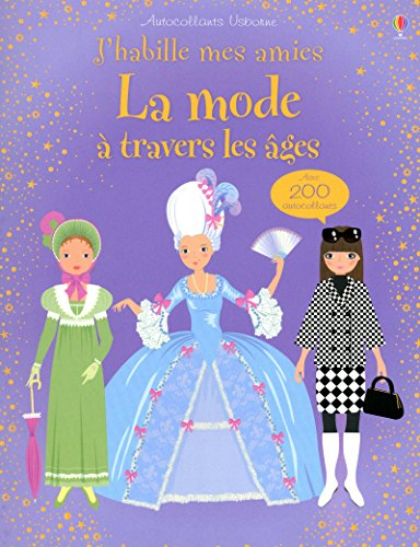 J'habille mes amies - La mode à travers les âges - Autocollants Usborne par Collectif