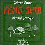 Feng shui - Manuel pratique, tome 1