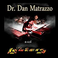 Dr. Dan Matrazzo and the Looters [Explicit]