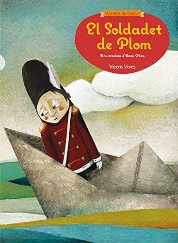 Contes De Faula. El Soldadet De Plom. 5 Anys - 9788468218632