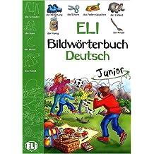 Eli. Bildwörterbuch Deutsch Junior. Kursbuch (Dizionari)