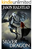 Silver Dragon (Blades of Leander Book 3)