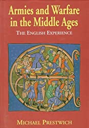 Armies and Warfare in the Middle Ages: The English Experience